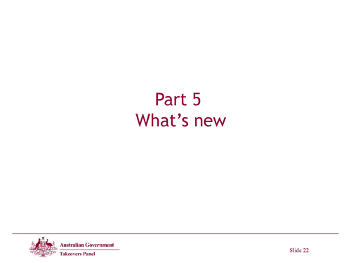 Slide 22 - Part 5 What's New