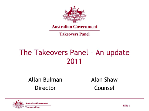 Slide 1 - The Takeovers Panel - An Update 2011