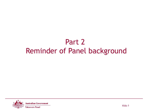 Slide 5 - Reminder of Panel Background