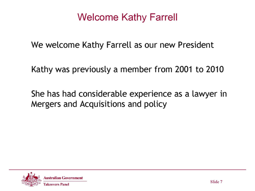 Slide 7 - Welcome Kathy Farrell